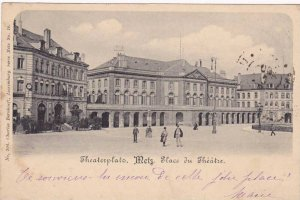 Theaterplatz. Metz , Germany (now France) , PU-1900