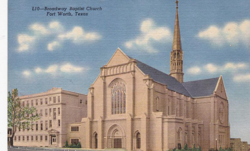 FORT WORTH , Texas , 30-40s; Broadway Baptist Church