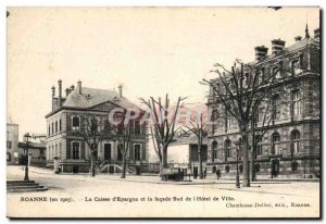 Old Postcard Bank Roanne Caisse d & # 39Epargne and south facade of the city ...