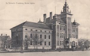 BOISE, Idaho, 1900-10s ; St. Teresa's academy