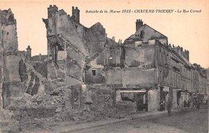 Bataille de la Marne 1918, La Rue Carnot Chateau Thierry France Unused