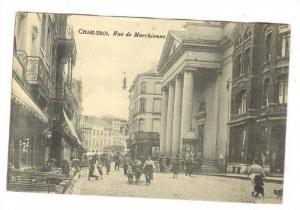 Charleroi , Belgium, Rue de Marchienne, PU-1909