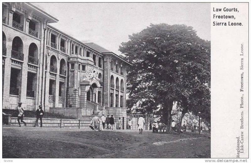 Sierra Leone , 00-10s ; Law Courts , FREETOWN