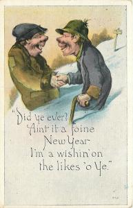 Poor But Happy Fellows Deep In Snow~A Foine New Year I'm Wishin' on Ye