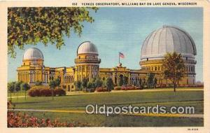 Space Postcard Post Card Williams Bay on Lake Geneva, Wisconsin, USA Yerkes O...