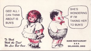 Delaware OH - Humorous ad for BUNs RESTAURANT located at 6-10 W Walter Street