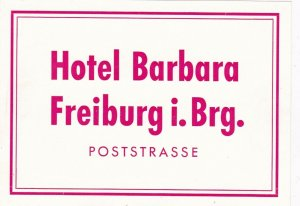 Germany Freiburg Hotel Barbara Vintage Luggage Label sk3160