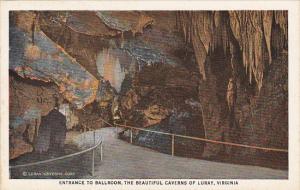 Virginia Luray Entrance To Ballroom Luray Caverns