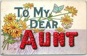 Vintage Large Letter Greetings Postcard TO MY DEAR AUNT Daisies & Red Roses 1909