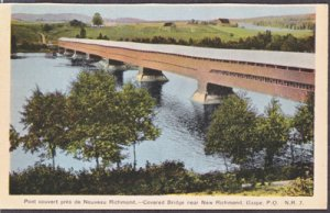 New Richmond NB Canada - COVERED BRIDGE that is still there, 1900s