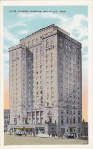 Tennessee Knoxville Hotel Andrew Johnson