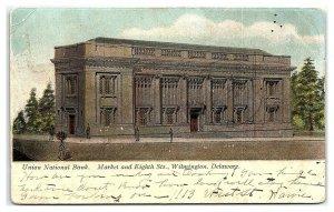 Union National Bank, Wilmington, DE Postcard *7B6