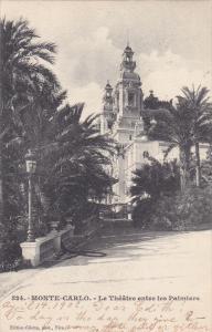 MONTE-CARLO, Monaco; Le Theatre entre les Palmiers, PU-1902