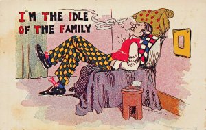 I'M THE IDLE OF THE FAMILY 1900s COMIC POSTCARD