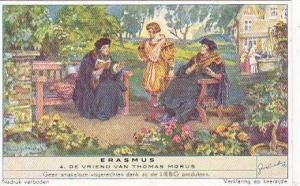 Liebig Trade Card s1491 Erasmus No 4 De Vriend Van Thomas Morus