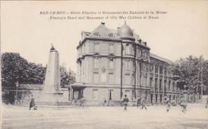 Bar-Le-Duc (Meuse), France, 1900-1910s : Ecole Fenelon et Monument des Enfant...