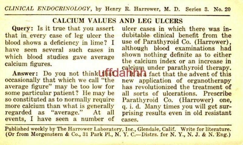 CLINICAL ENDOCRINOLOGY Henry R Harrower MD CALCIUM VALUES AND LEG ULCERS 1924