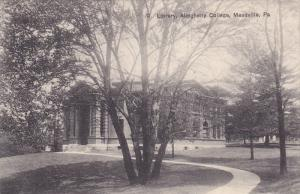 Exterior, Library,  Allegheny College,  Meadville,  Pennsylvania,  PU_1909