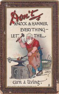 TUCK #165,  Don;t knock and hammer everything let the Blacksmith earn a livin...