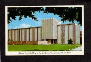 FL Antonio Ferre Bldg Graduate School University of Miami Florida Postcard