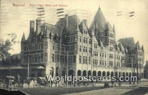 Place Viger Hotel & Station Montreal Canada 1909