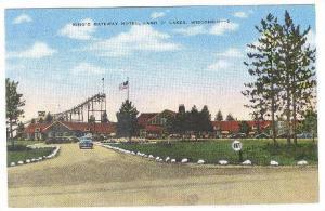 King's Gateway Hotel, Land O´ Lakes, Wisconsin, 30-40´s