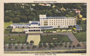 Hotel Jaragua , Trujillo City , Dominican Republic, 30-40s