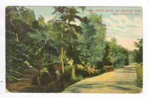 Happy Hollow Spring & Mountain Road, Hot Springs, Arkansas, 1907 PU