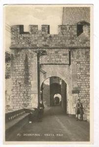 RP  DUBROVNIK : Vrata Pile, Croatia, 20-40s