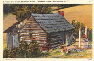 NC, North Carolina  CHEROKEE INDIAN RESERVATION~Mountain Home  c1940's Postcard