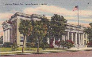 Florida Bradenton The Manatee County Court House