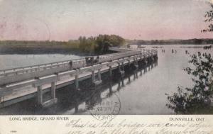 DUNNVILLE , Ontario , PU-1906 ; Long Bridge, Grand River