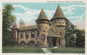 OWOSSO , Michigan , 30-40s ; James Oliver Curwood Chateau