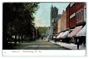 PARKERSBURG, WV ~ MARKET STREET Scene c1910s Wood County Wheelock Postcard
