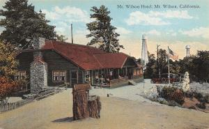 Mt Wilson California~Mt Wilson Hotel~Log Lodge~1910 Postcard