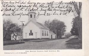 EAST DIXFIELD , Maine , PU-1908 ; Free Baptist Church