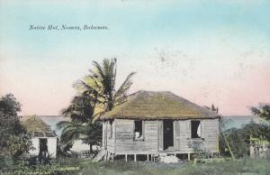 NASSAU , Bahamas , 1900-10s ; Native Hut
