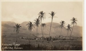 RP: Lahaina Pump , LAHAINA , Hawaii , 1910-20s