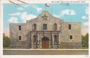 The Alamo Built 1718 San Antonio Texas 1928