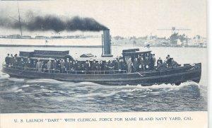 G69/ Mare Island Naval Yard Navy US Launch Dart 1907 California Postcard
