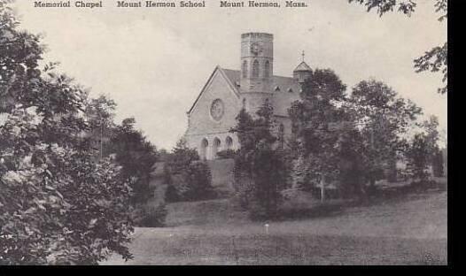 Massachusetts Mount Hermon Mount Hermon School Memorial Chapel Albertype