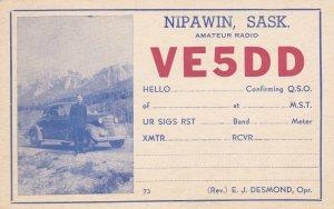 NIPAWIN , Saskatchewan , Canada , 1930s ; Amateur Radio VE5DD postcard