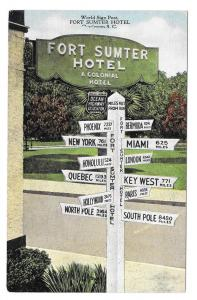 SC Charleston Fort Sumter Hotel World Sign Post Postcard