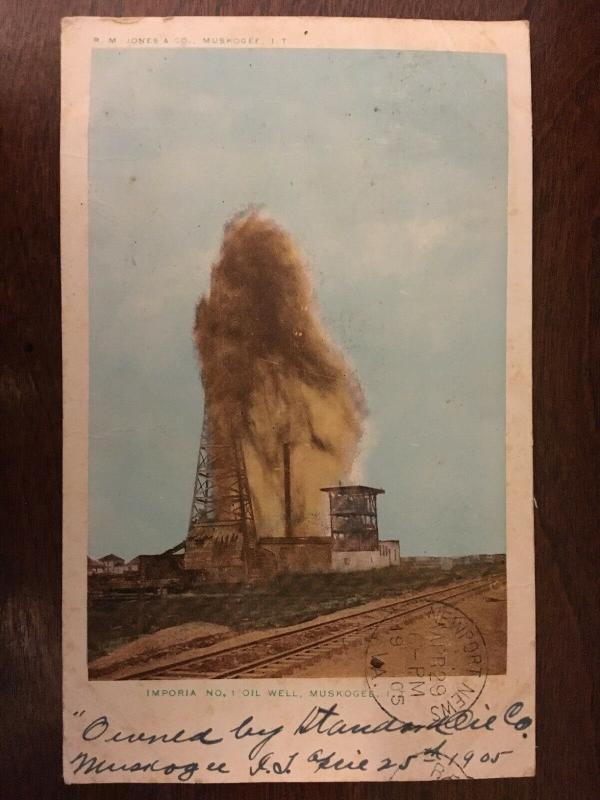 1905 Imporia no. 1, Oil Well, Muskogee, I.T., Oklahoma OK d19