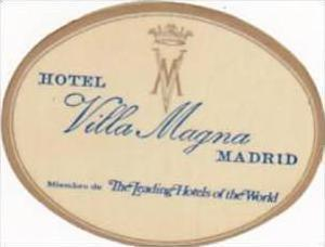 SPAIN MADRID HOTEL VILLA MAGNA VINTAGE LUGGAGE LABEL