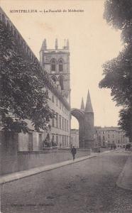 La Faculte De Medecine, MONTPELLIER (Herault), France, 1900-1910s