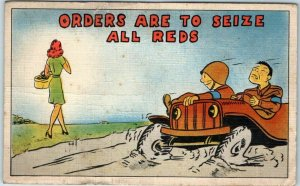 WWII Military Comic Postcard ORDERS ARE TO SEIZE ALL REDS Linen 1943 Cancel