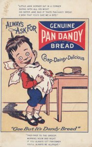 ADV; Boy getting full of PAN DANDY Bread, Rhymes, 1900-10s