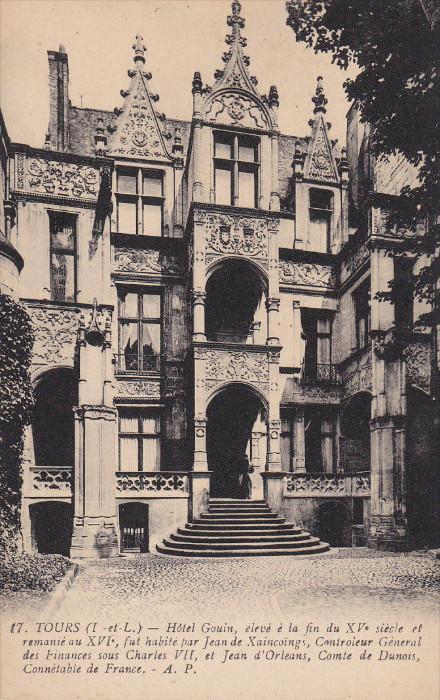 Hotel Gouin, Eleve E La Fin Du XV Siecle Et Remanie Au XVI, TOURS (Indre Et L...