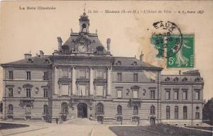 Meaux, L´Hotel de Ville, Seine et Marne, France, PU-1912